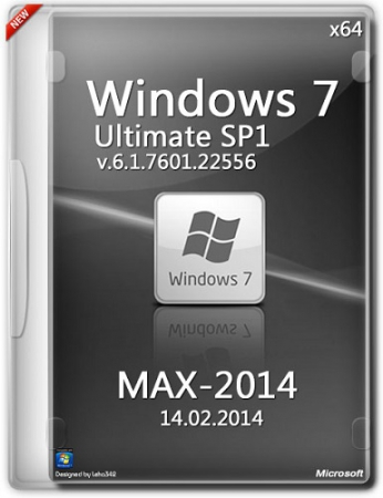 Microsoft Windows 7 Ultimate SP1 6.1.7601.22556 x64 RU MAX-2014 by Lopatkin (2014)