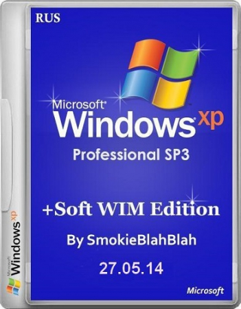 Windows XP SP3 WIM Edition by SmokieBlahBlah 27.05.14 RUS