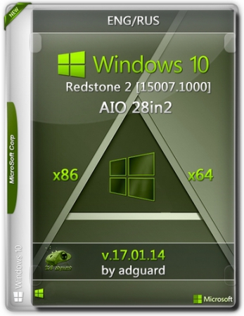 Windows 10 Redstone 2 [15007.1000] (x86-x64) AIO [28in2] adguard (v17.01.14) [Eng/Rus]