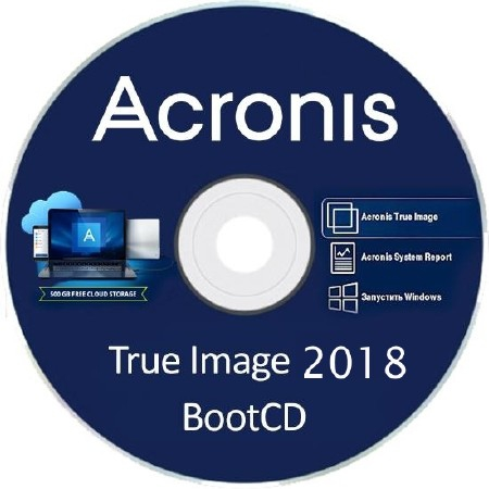 Acronis True Image 2018 Build 10640 Final BootCD
