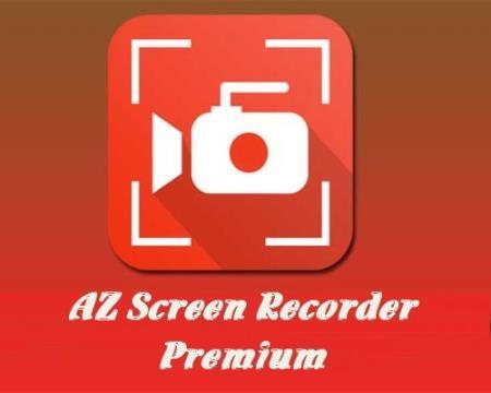 AZ Screen Recorder Premium. No Root 5.3.0 [Android]