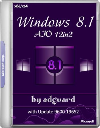 Windows 8.1 with Update 9600.19652 AIO 12in2 by adguard v.20.03.11 (x86/x64/RUS)