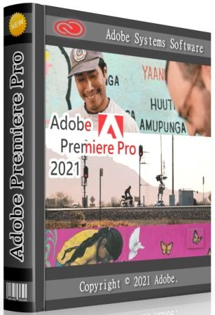 Adobe Premiere Pro 2021 15.4.0.47 RePack by KpoJIuK