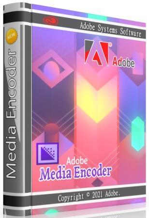 Adobe Media Encoder 2021 15.4.0.42 by m0nkrus